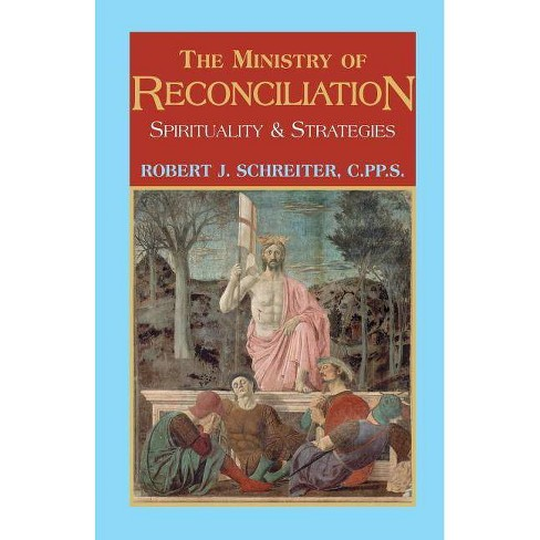 The Ministry of Reconciliation - by  Robert J Schreiter (Paperback) - image 1 of 1