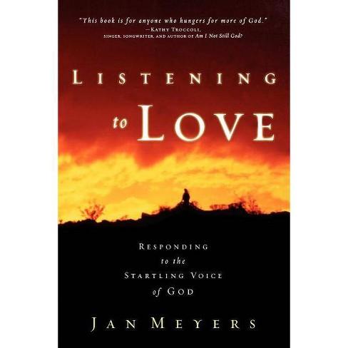 Listening to Love - by  Janice Meyers & Jan Meyers (Paperback) - image 1 of 1