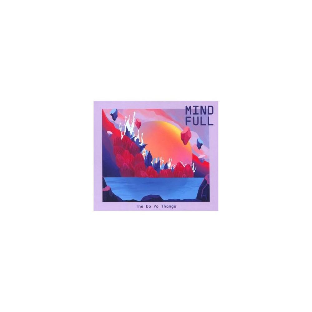 Do Yo Thangs - Mind Full (CD)