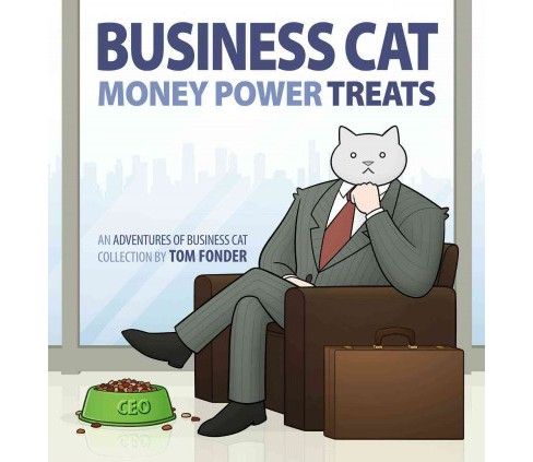 Business Cat : Money, Power, Treats (Paperback) (Tom Fonder) - image 1 of 1