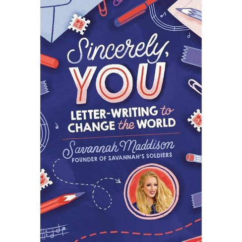 Sincerely, You - by  Savannah Maddison (Hardcover) - image 1 of 1