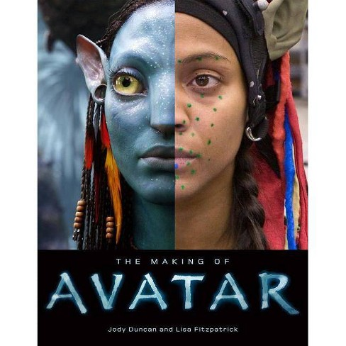 The Making of Avatar - by  Jody Duncan & Lisa Fitzpatrick (Hardcover) - image 1 of 1