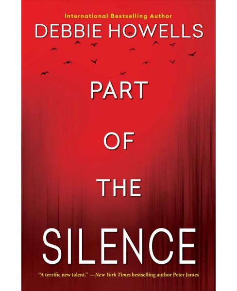 Part of the Silence -  Reprint by Debbie Howells (Paperback) - image 1 of 1
