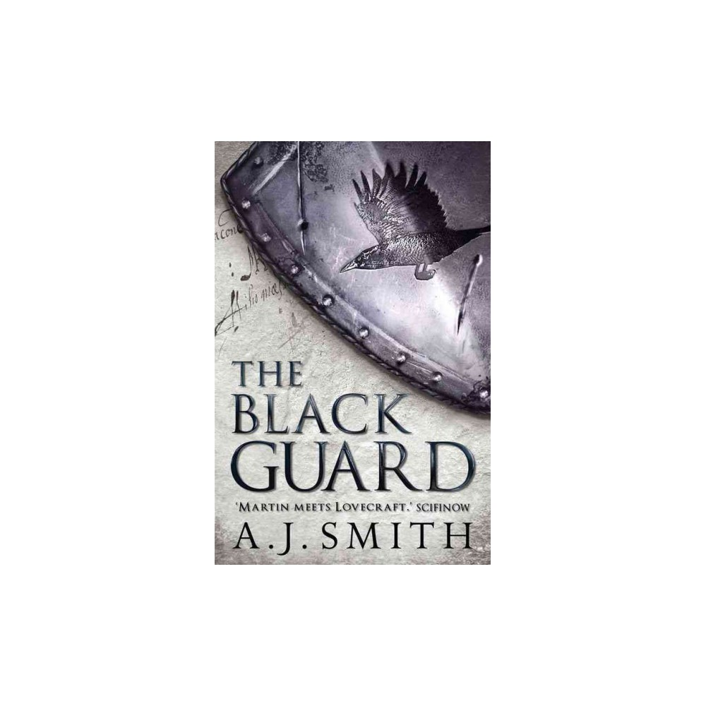 Black Guard (Paperback) (A. J. Smith)