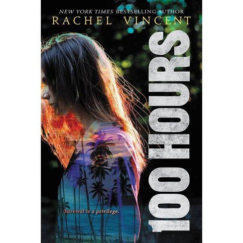 100 Hours - by  Rachel Vincent (Paperback) - image 1 of 1