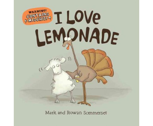 I Love Lemonade (School And Library) (Mark Sommerset) - image 1 of 1