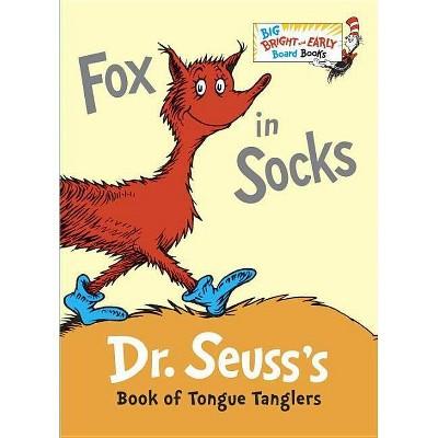 Fox in Socks - (Big Bright & Early Board Book)Abridged by Dr Seuss (Board Book)
