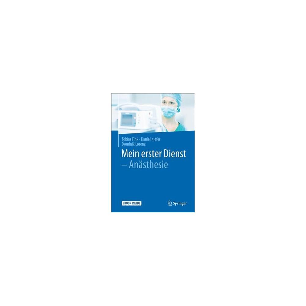 Mein Erster Dienst - Anästhesie : Includes Digital Download - (Paperback)