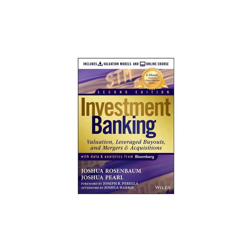 Investment Banking : Valuation Models - by Joshua Rosenbaum & Joshua Pearl (Hardcover)