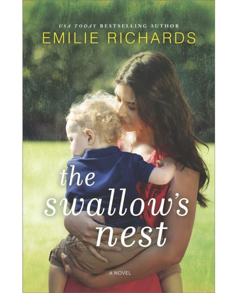 Swallow's Nest -  by Emilie Richards (Hardcover) - image 1 of 1