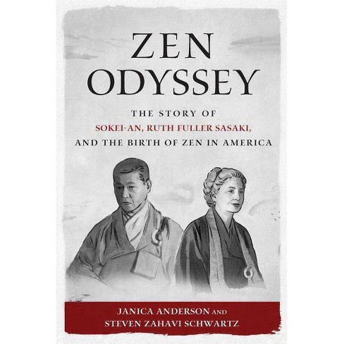 Zen Odyssey - by  Janica Anderson & Steven Zahavi Schwartz (Paperback) - image 1 of 1