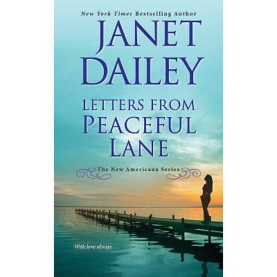 Letters from Peaceful Lane -  (New Americana) by Janet Dailey (Paperback)