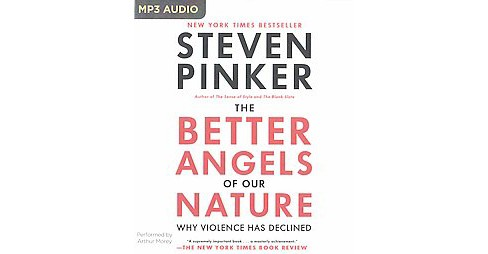 Better Angels of Our Nature : Why Violence Has Declined -  Unabridged by Steven Pinker (MP3-CD) - image 1 of 1