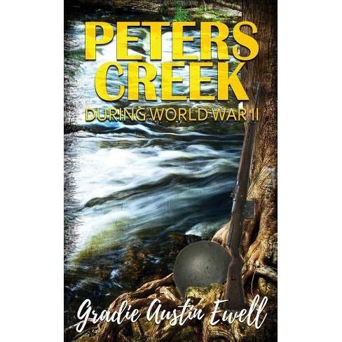 Peters Creek - by  Gradie Austin Ewell (Paperback) - image 1 of 1
