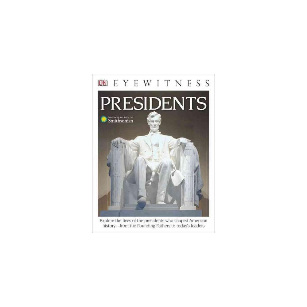 Presidents (Reprint) (Paperback) (James G. Barber)
