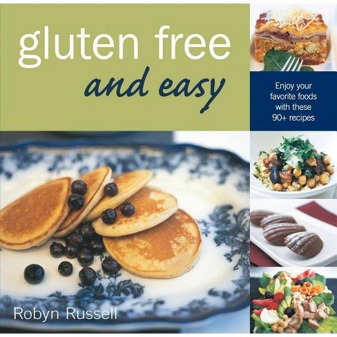 Gluten Free and Easy - by  Robyn Russell (Paperback) - image 1 of 1