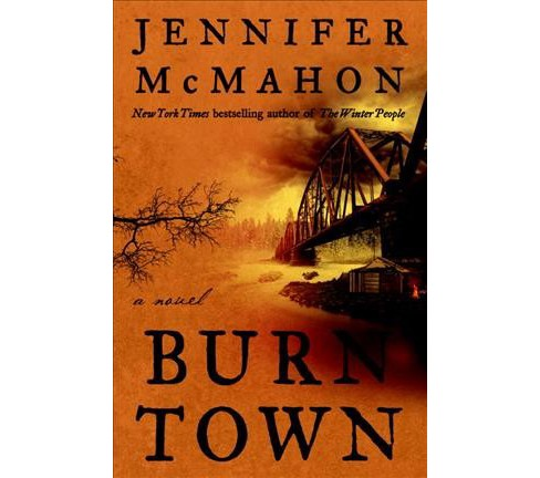Burntown (Unabridged) (CD/Spoken Word) (Jennifer McMahon) - image 1 of 1
