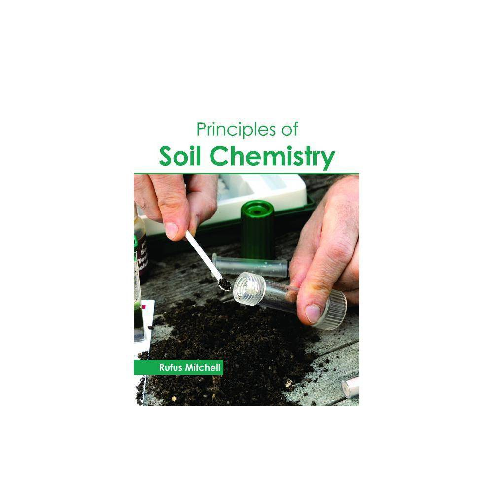 Principles of Soil Chemistry - (Hardcover)