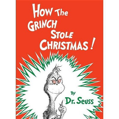 How the Grinch Stole Christmas! Party Edition - by Dr. Seuss (Hardcover)