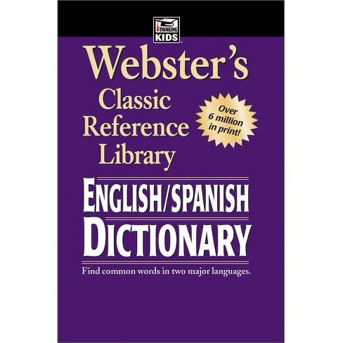 Webster S English Spanish Dictionary Grades 6 12 Webster S Classic Reference Library Paperback