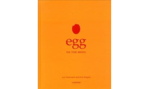 Egg on the Menu -  (On the Menu) by Luc Hoornaert (Hardcover) - image 1 of 1