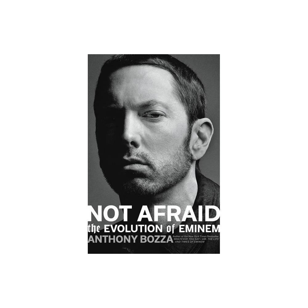 Not Afraid By Anthony Bozza Hardcover