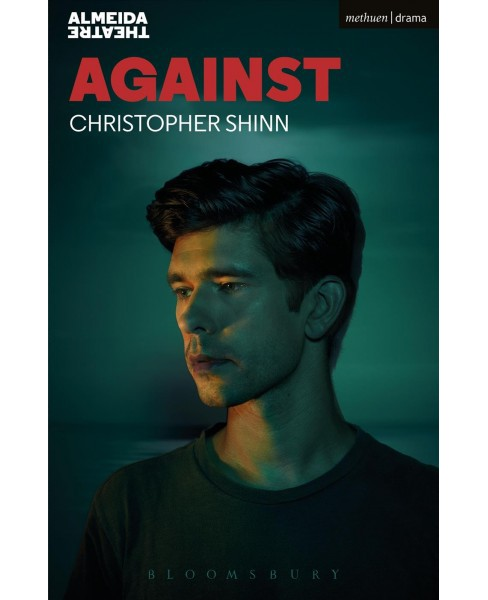 Against (Paperback) (Christopher Shinn) - image 1 of 1