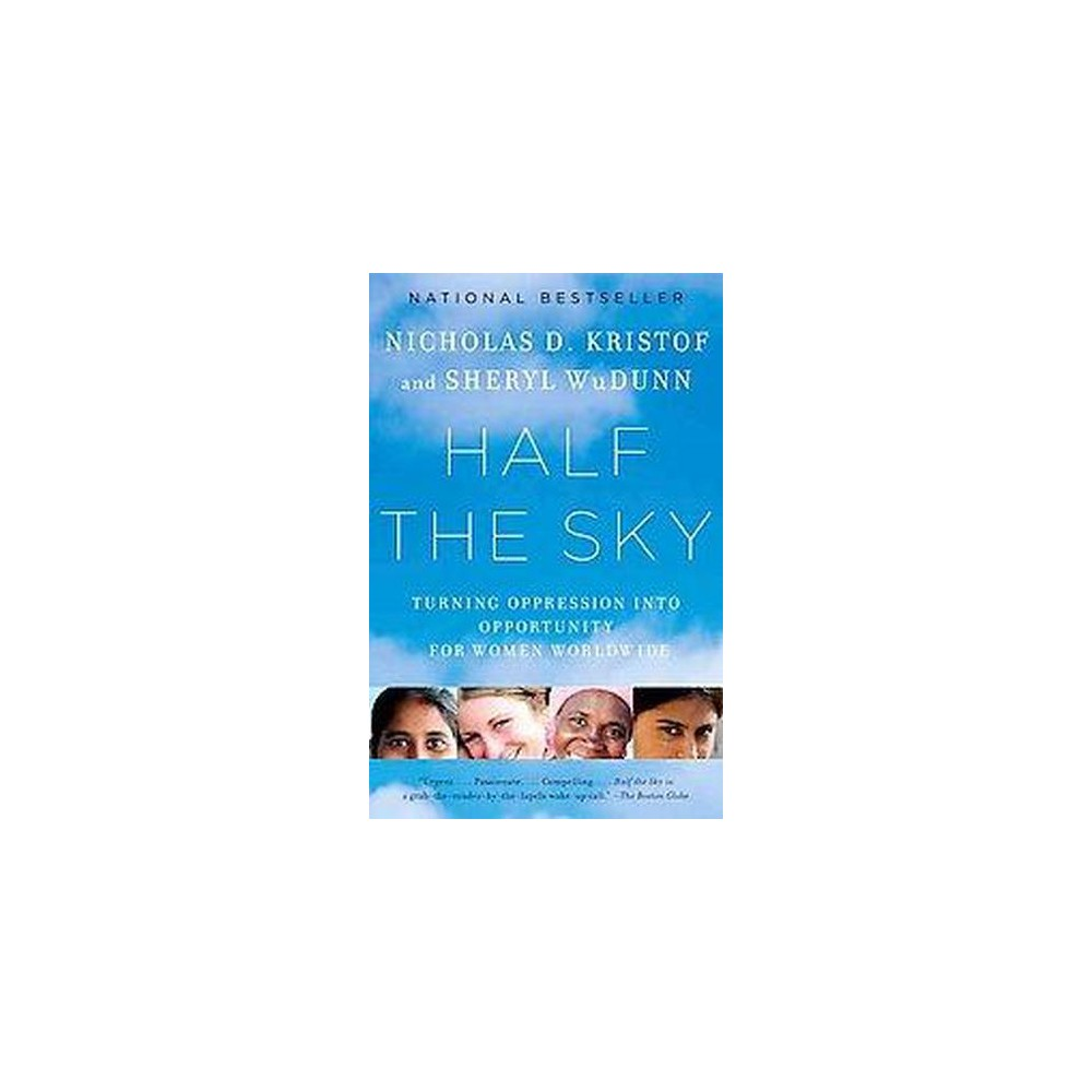 Half the Sky (Reprint) (Paperback) by Nicholas D. Kristof