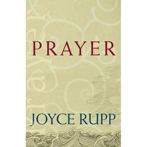 Prayer - (Christ Jesus, the Way) by  Joyce Rupp (Paperback) - image 1 of 1