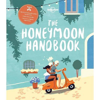 The Honeymoon Handbook - (Lonely Planet)(Paperback)