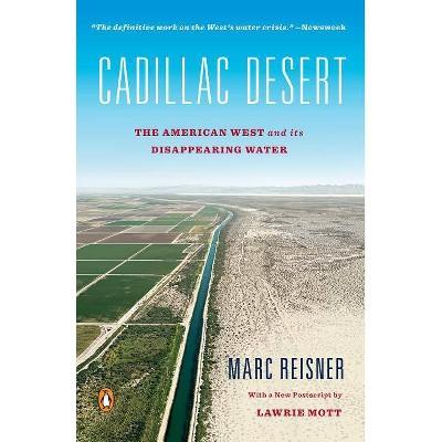 Cadillac Desert - by  Marc Reisner (Paperback)