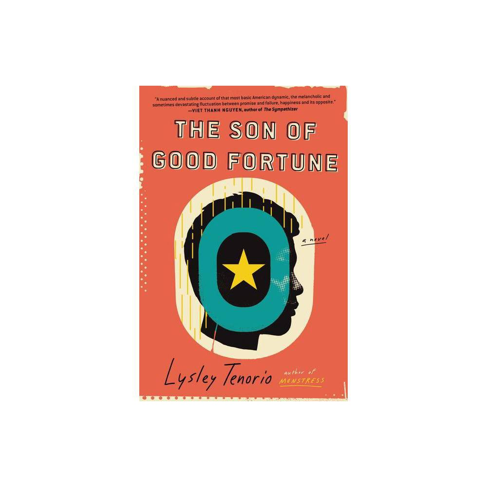 The Son Of Good Fortune By Lysley Tenorio Hardcover