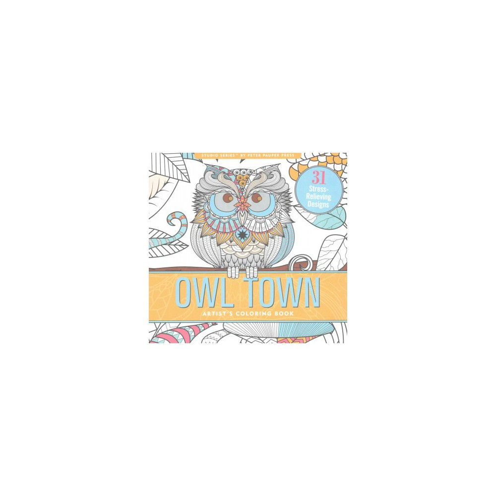 Owl Town : Artist's Coloring Book (Paperback)