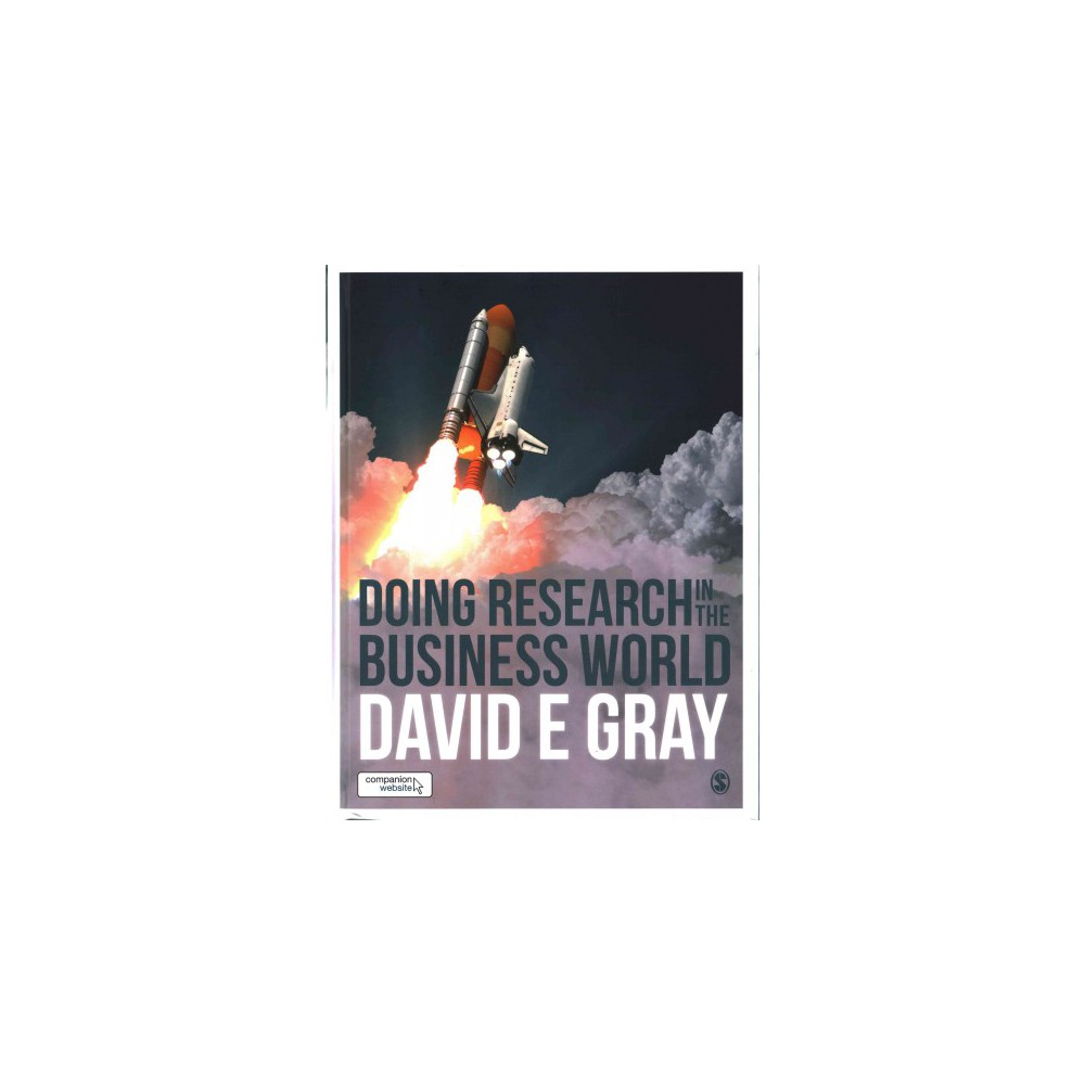 Doing Research in the Business World (Hardcover) (David E. Gray)