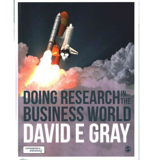 Doing Research in the Business World (Hardcover) (David E. Gray) - image 1 of 1