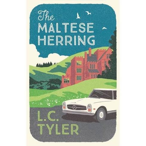 The Maltese Herring - (The Herring Mysteries) by  L C Tyler (Hardcover) - image 1 of 1