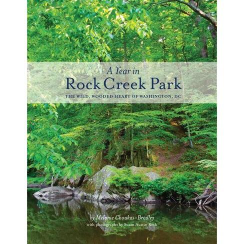 A Year in Rock Creek Park - by  Melanie Choukas-Bradley (Paperback) - image 1 of 1