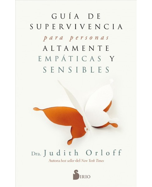 Guía de superviviencia para personas altamente empaticas y sensibles / The Empath's Survival Guide - image 1 of 1