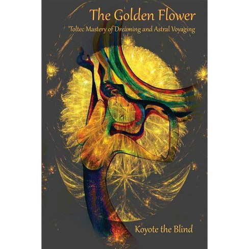 The Golden Flower - (Consciousness Classics) (Paperback) - image 1 of 1