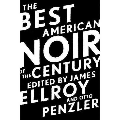 The Best American Noir of the Century - (Best American Series (R)) (Paperback) - image 1 of 1