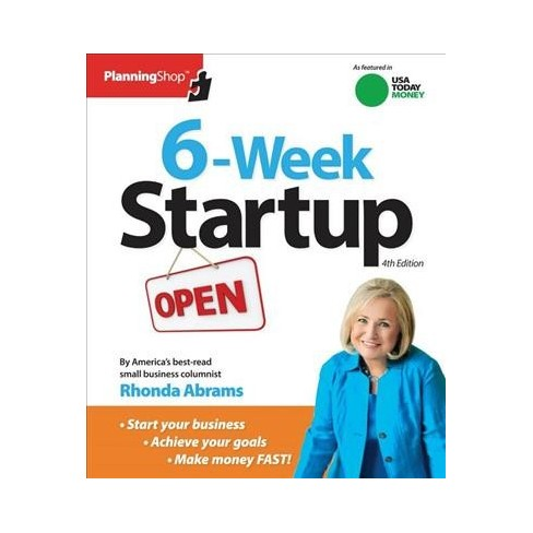 6 Week Startup A Step By Step Program For Starting Your Business