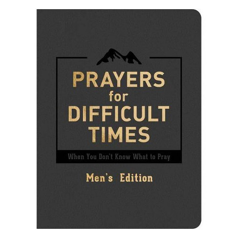 Prayers for Difficult Times Men's Edition - by  Quentin Guy (Paperback) - image 1 of 1