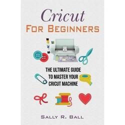 Cricut Explore Business Ideas - By Sarah B Cromwell