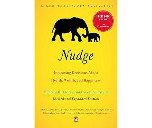 Nudge : Improving Decisions About Health, Wealth, and Happiness (Updated) (Paperback) (Richard H. Thaler - image 1 of 1