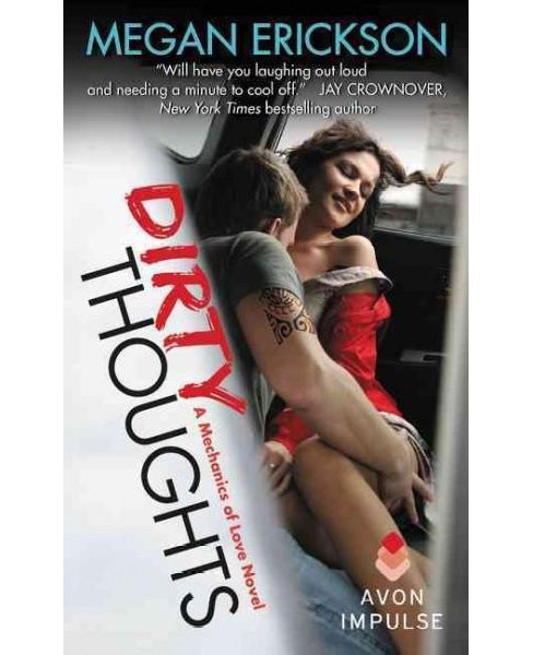 Dirty Thoughts (Paperback) (Megan Erickson) - image 1 of 1