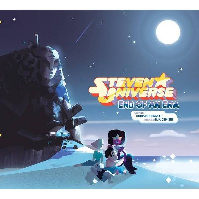 Steven Universe: End of an Era - by Chris McDonnell (Hardcover)