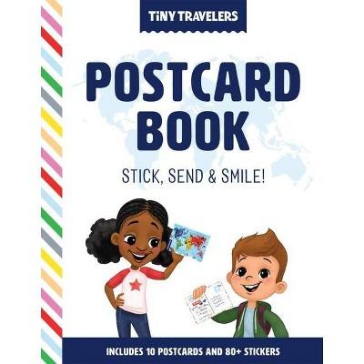 Tiny Travelers Postcard Book - by  Steven Wolfe Pereira & Susie Jaramillo (Hardcover)