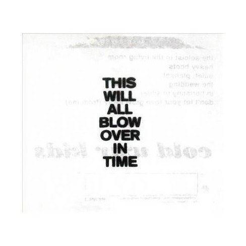 Cold War Kids - This Will All Blow Over In Time (CD) - image 1 of 1