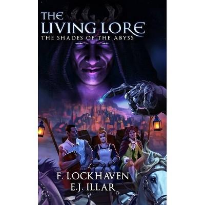 The Living Lore - Large Print by  F Lockhaven & E J Illar (Hardcover)