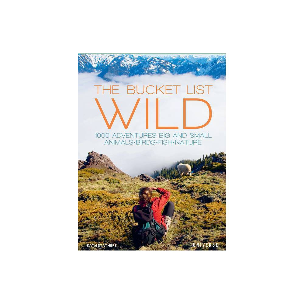 The Bucket List Wild By Kath Stathers Hardcover